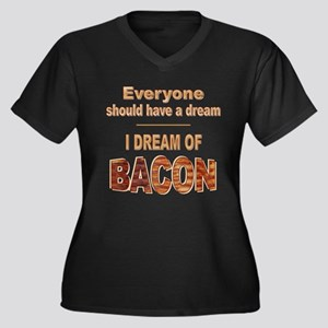 Dream of Bacon dark Plus Size T-Shirt