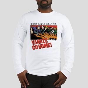 Yankee Go Home Long Sleeve T-Shirt