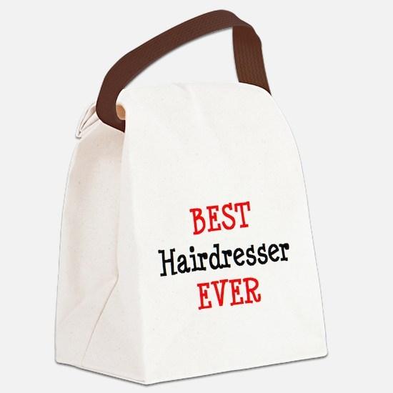 best hairdresser ever Canvas Lunch Bag