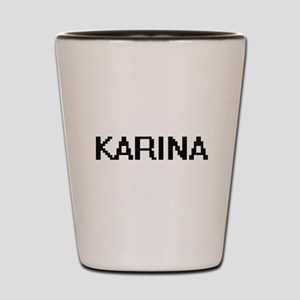 Karina Digital Name Shot Glass