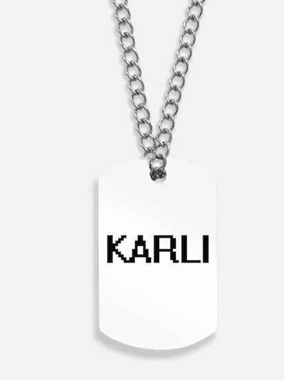 Karli Digital Name Dog Tags