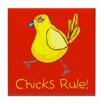 Kid Art Chicks Rule Tile Coaster