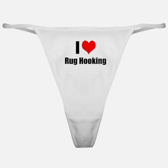I Heart Rug Hooking Classic Thong