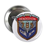 "USS HENDERSON 2.25"" Button"