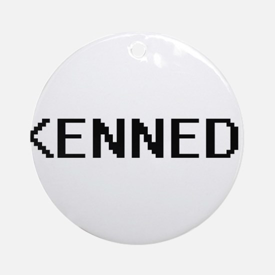 Kennedi Digital Name Ornament (Round)