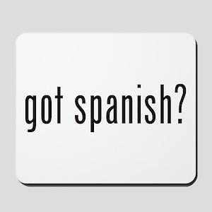 got spanish? Mousepad