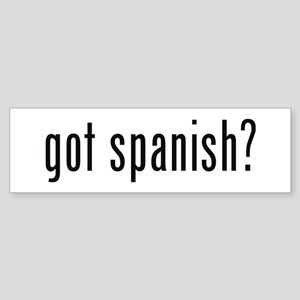got spanish? Bumper Sticker