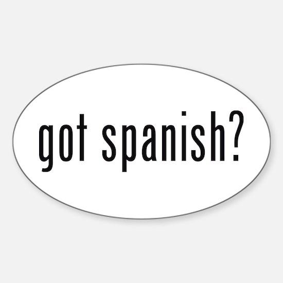 got spanish? Oval Stickers