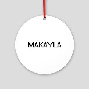 Makayla Digital Name Ornament (Round)