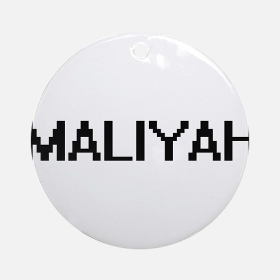 Maliyah Digital Name Ornament (Round)