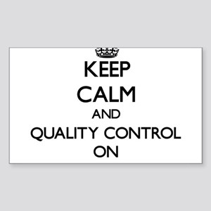 Keep Calm and Quality Control ON Sticker