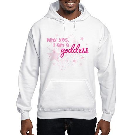 I Am A Goddess Hooded Sweatshirt