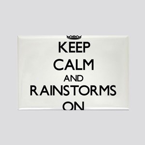 Keep Calm and Rainstorms ON Magnets
