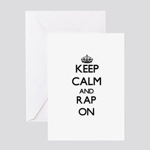 Keep Calm and Rap ON Greeting Cards