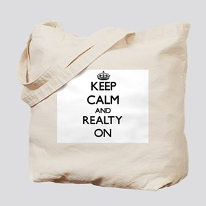 Keep Calm and Realty ON Tote Bag