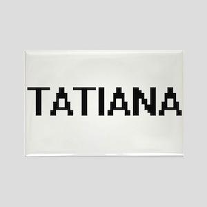 Tatiana Digital Name Magnets