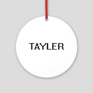 Tayler Digital Name Ornament (Round)