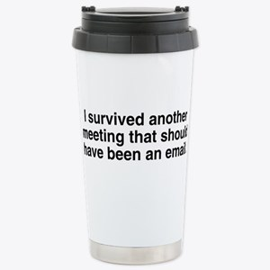 Meeting should been ema Stainless Steel Travel Mug