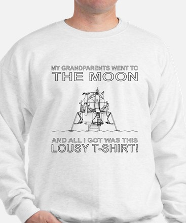 My grandparents went to the Moon Sweatshirt