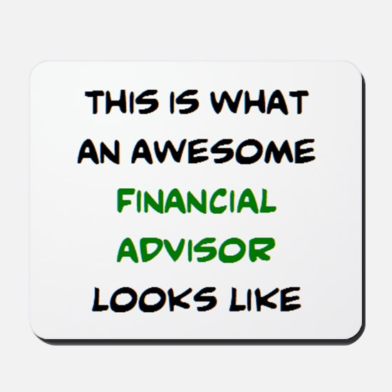 awesome financial advisor Mousepad
