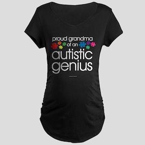 Proud Grandma Autistic Genius Maternity T-Shirt