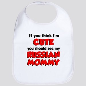 Think Im Cute Russian Mommy Bib