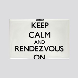 Keep Calm and Rendezvous ON Magnets