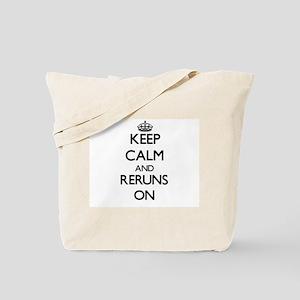 Keep Calm and Reruns ON Tote Bag