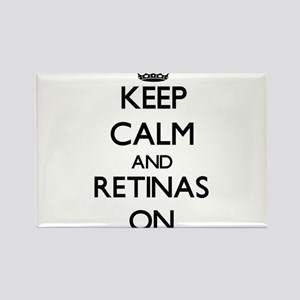 Keep Calm and Retinas ON Magnets