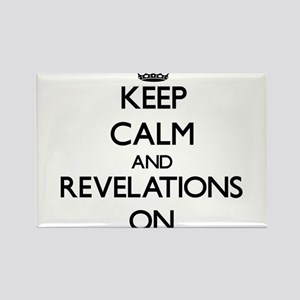 Keep Calm and Revelations ON Magnets