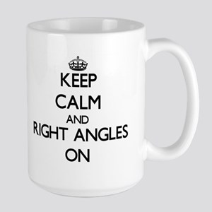 Keep Calm and Right Angles ON Mugs