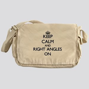 Keep Calm and Right Angles ON Messenger Bag