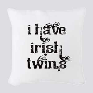 I have Irish twins fancy Woven Throw Pillow