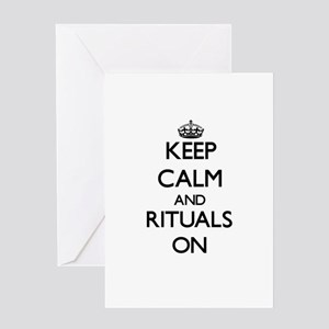 Keep Calm and Rituals ON Greeting Cards