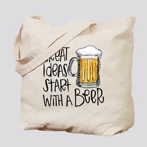 Great Ideas Start With A Beer Tote Bag