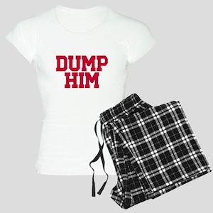 Dump him Women's Light Pajamas