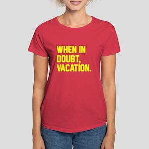When in doubt, vacation. Women's Dark T-Shirt