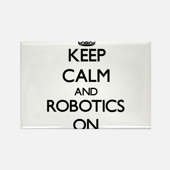 Keep Calm and Robotics ON Magnets