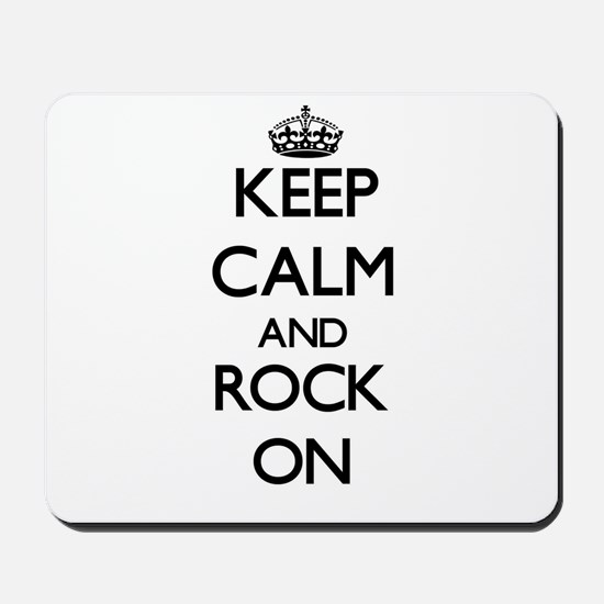 Keep Calm and Rock ON Mousepad