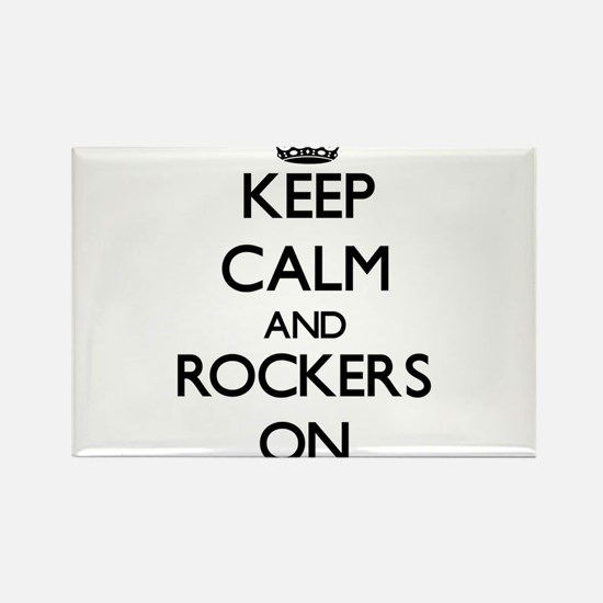 Keep Calm and Rockers ON Magnets