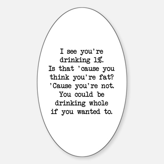 Drinking 1% (blk) - Napoleon Oval Decal