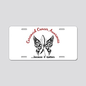 Carcinoid Cancer Butterfly Aluminum License Plate
