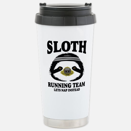 SLOTH RUNNING TEAM, LETS NAP INSTEAD Travel Mug