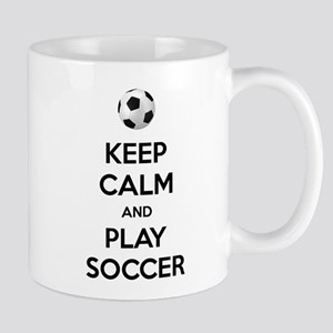 Keep Calm And Play Soccer Mugs