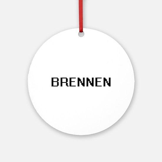 Brennen Digital Name Design Ornament (Round)