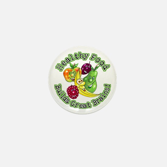 Healthy Food Builds Great Brains! Mini Button