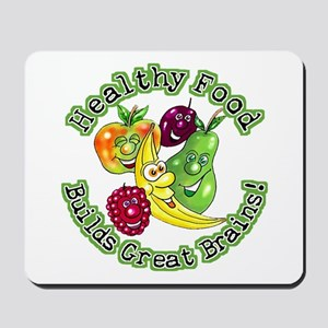 Healthy Food Builds Great Brains! Mousepad