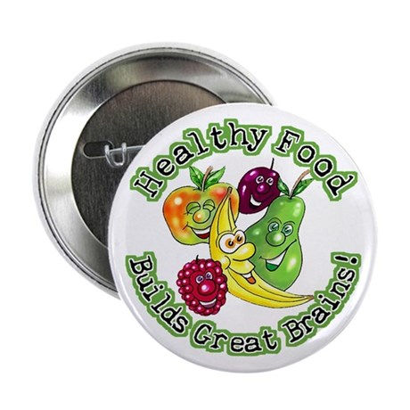 Healthy Food Builds Great Brains! Button