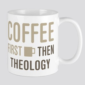 Coffee Then Theology Mugs