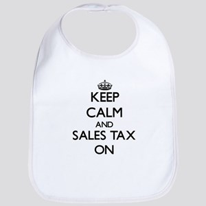 Keep Calm and Sales Tax ON Bib